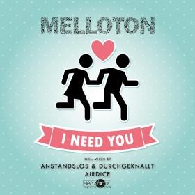 MELLOTON - I NEED YOU